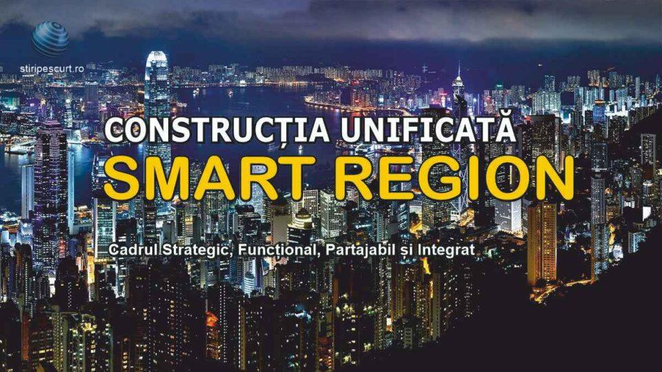 Smart REGION – Construcția Unificată a Regiunilor de Dezvoltare. Cadrul Strategic și Funcțional de Dezvoltare al Regiunilor Inteligente