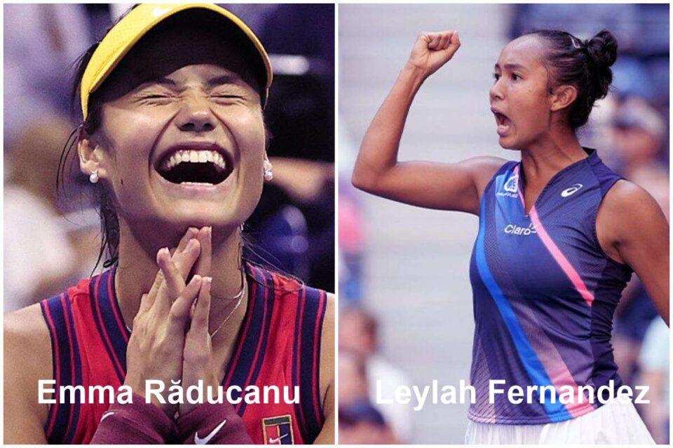 US Open FINALA: Emma Răducanu - Leylah Fernandez îşi vor disputa trofeul la simplu feminin